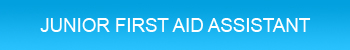 Junior First Aid Assistant